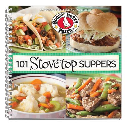 101 Stovetop Supper Recipes By Gooseberry Patch (COR)
